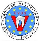 EVDS = European Veterinary Dental Society